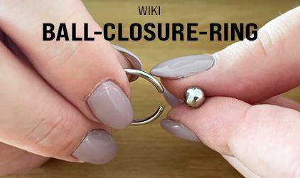 Einen Ball-Closure-Ring richtig einsetzen -